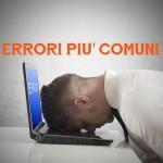 I 3 errori più comuni di un Agente Immobiliare