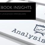 Come usare Facebook Insights per monitorare la fan page dell'agenzia immobiliare