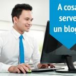 Blog per Agenzie Immobiliari: strumento di alto valore o perdita di tempo?