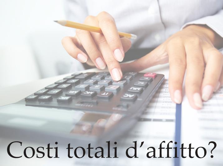 Quali sono i costi totali d'affitto che bisogna sostenere?
